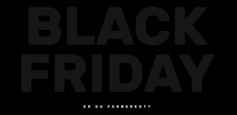 Forbered din webshop til Black Friday og Cyber Monday 2019